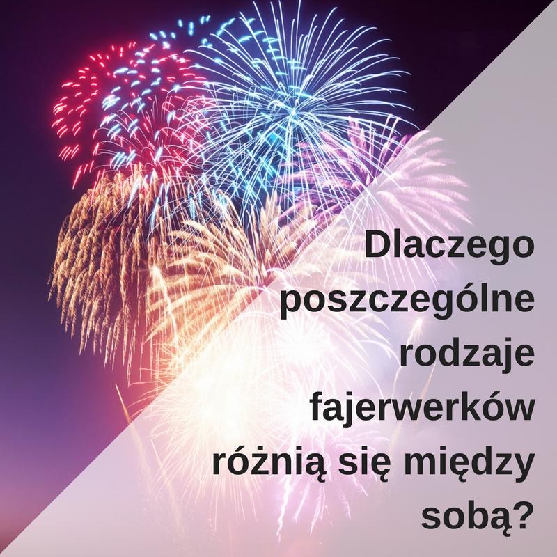 rodzaje_fajerwerkow_roznice